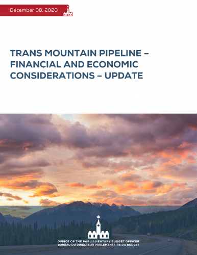 Trans Mountain Pipeline – Financial and Economic Considerations – Update