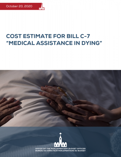 "Cost Estimate for Bill C-7 ""Medical Assistance in Dying"""